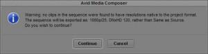 Avid MediaComposer Same as Source Error